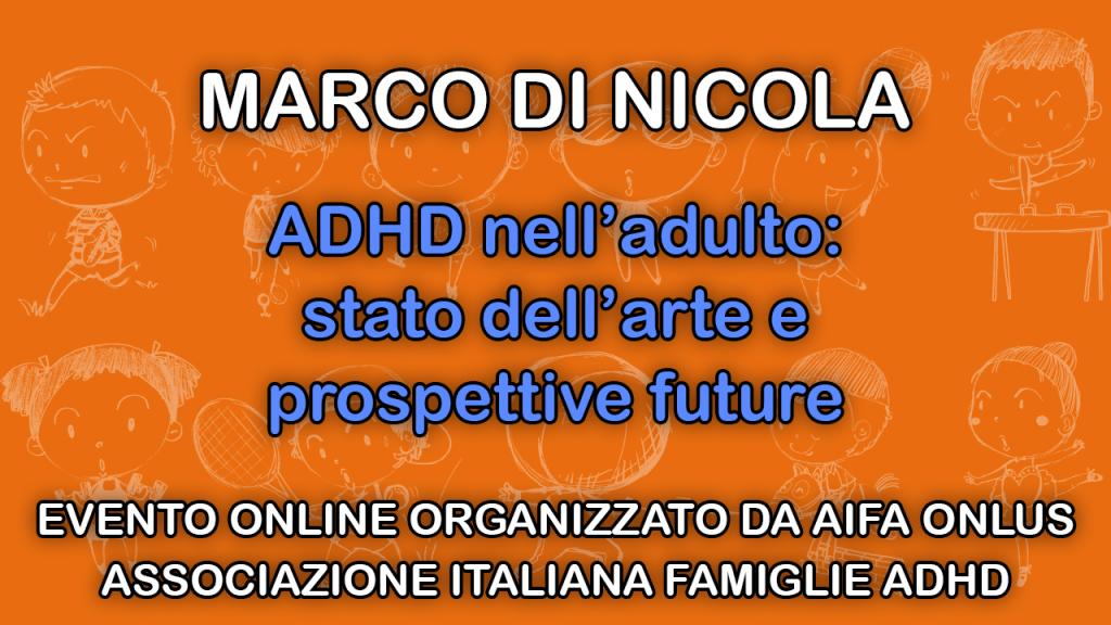 ADHD nell'adulto: stato dell'arte e prospettive future – il video